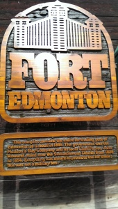 Fort Edmonton Fort Sign
