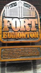 Fort Edmonton Fort Sign